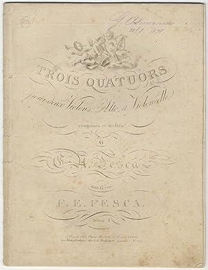 Op. 1]. Trois Quatuors pour deux Violons, Alto, et Violoncelle composés et dédi&...