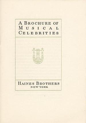 A Brochure of Musical Celebrities: HAINES BROSNEW YORK