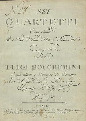 Gérard 189-194; op. 27]. Sei Quartetti Concertanti Per Due Violini Alto e Violoncello. Opera...