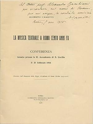 La musica teatrale a Roma cento anni: CAMETTI, Alberto 1871-1935