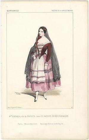Melle. Andrea, in the role of Paghita in Piccinni's opera Le Barbier du Roi d'Aragon. ...