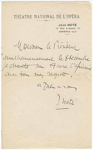 """Autograph letter signed """"J. Noté"""" to """"Monsieur le Président"""": ..."""