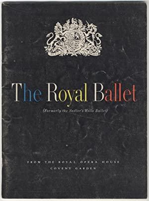 The Royal Ballet Covent Garden under the direction of Ninette de Valois. Souvenir program