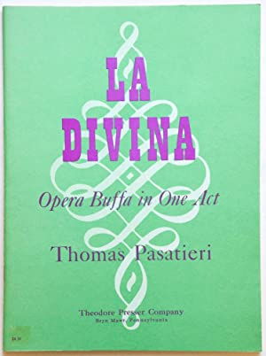 La Divina Opera Buffa in One Act Music and Text by Thomas Pasatieri. [Piano-vocal score]