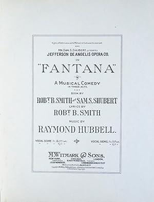 "Mr. Sam S. Shubert presents Jefferson De Angelis Opera Co. in ""Fantana"" A Musical Comedy ..."