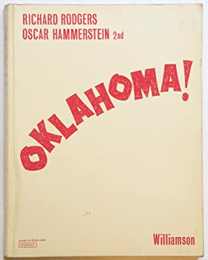 """Oklahoma! A Musical Play Based on the Play """"Green Grow the Lilacs"""" by Lynn Riggs. Book ..."""