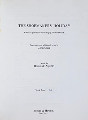 The Shoemakers' Holiday A Ballad-Opera based on the play by Thomas Dekker Adaptation and ...