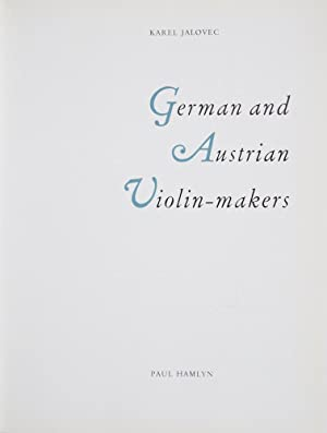 German and Austrian Violin-Makers: VIOLIN]. Jalovec, Karel