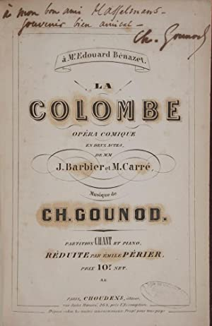 La Colombe Opéra Comique En Deux Actes,: GOUNOD, Charles 1818-1893
