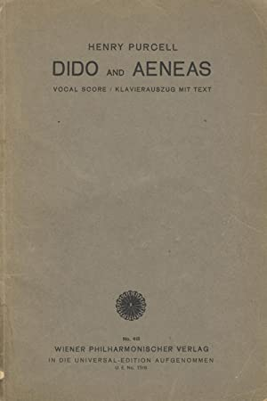 Dido and Aeneas Tragic Opera in 3 Acts by Nahum Tate. After the Score of the