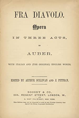 Fra Diavolo. Opera in Three Acts. with Italian and (the Original) English Words. Edited by Arthur...
