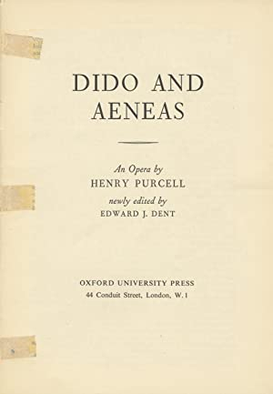 Dido and Aeneas. newly edited by Edward J. Dent