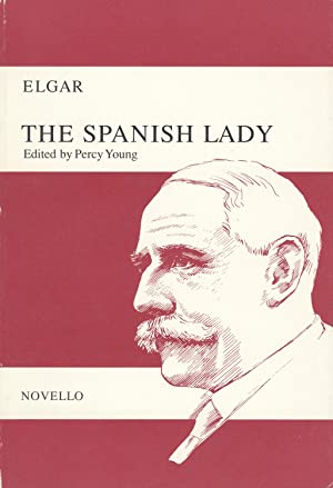 The Spanish Lady An opera in two acts after Ben Jonson,