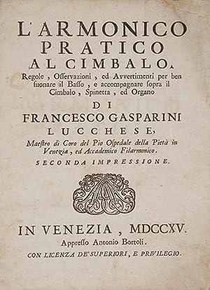 L'Armonico Pratico al Cimbalo Regole, Osservazioni, ed: GASPARINI, Francesco 1668-1727