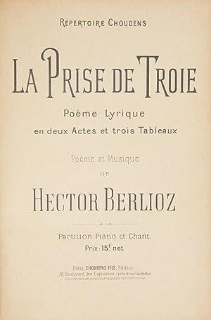 La Prise de Troie Poème Lyrique en: BERLIOZ, Hector 1803-1869