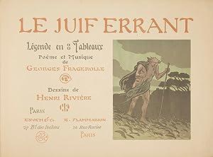 Le Juif Errant Legende en 8 Tableaux: FRAGEROLLE, Georges 1855-1920