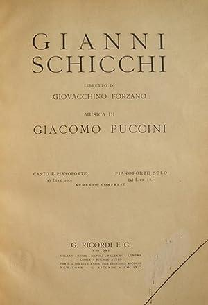 Gianni Schicchi libretto di Giovacchino Forzano. [Piano-vocal score]: PUCCINI, Giacomo 1858-1924