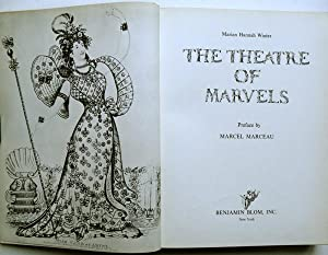 The Theatre of Marvels; Preface by Marcel Marceau