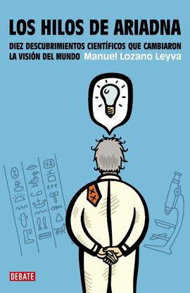 LOS HILOS DE ARIADNA - LOZANO LEYVA, MANUEL