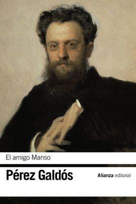EL AMIGO MANSO - PEREZ GALDOS, BENITO