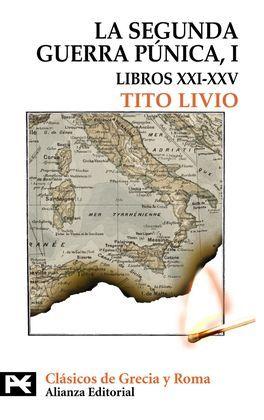 LA SEGUNDA GUERRA PÚNICA I (LIBROS XXI - XXV) - LIVIO, TITO