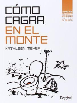COMO CAGAR EN EL MONTE: MEYER, KATHEEN