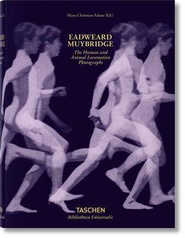 THE HUMAN AND ANIMAL LOCOMOTION PHOTOGRAPHS -: ADAM,HANS CHRISTIAN; MUYBRIDGE,EADWEARD
