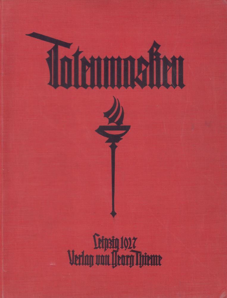 Totenmasken. Mit einer Einleitung von Hans W.: Schiller, Friedrich (1759-1805)