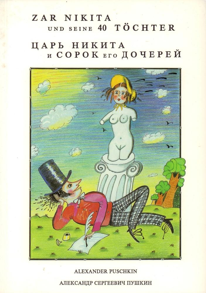 Zar Nikita Und Seine 40 Töchter Ein Gedicht