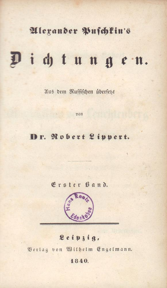 Alexander Puschkin's Dichtungen. Aus dem Russischen übersetzt: Puschkin, Alexander [Puskin,