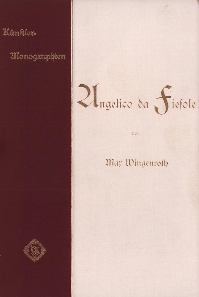 Angelico da Fiesole.: Wingenroth, Max.