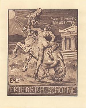 EXLIBRIS für Friedrich Schöne. [In Versalien: Friedrich Schoene].: Gebhardt, Eduard von.