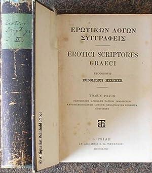 Erotikon logon syngrapheis / Erotici scriptores Graeci.: Hercher, Rudolf (Hrsg.).
