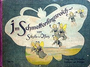 Im Schmetterlingsreich. 7. Aufl.: Olfers, Sibylle von.