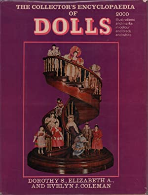 The collector's encyclopedia of dolls.