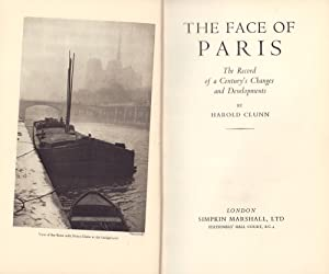 The face of Paris. The record of a century's changes and developments.