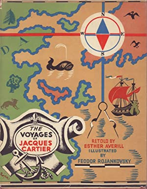 The Voyages of Jacques Cartier. Retold by Esther Averill. Illustrated by Feodor Rojankovsky.