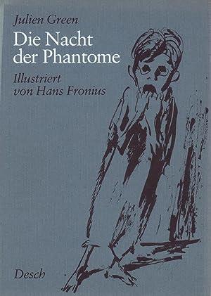 Die Nacht der Phantome. Illustriert von Hans: Green, Julien.