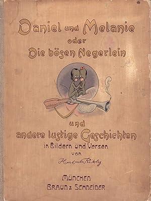 Daniel und Melanie oder Die bösen Negerlein: Rikly, Herbert.