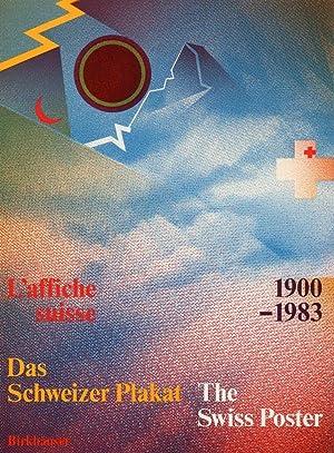 Das Schweizer Plakat. The Swiss Poster. L'affiche: Margadant, Bruno [Hrsg.].