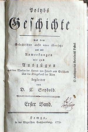 Polybs Geschichte. Aus dem Griechischen aufs neue: Polybius [Polybios].