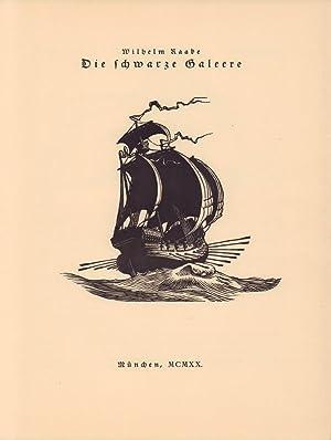 Die schwarze Galeere.: Goldschmitt, Bruno -
