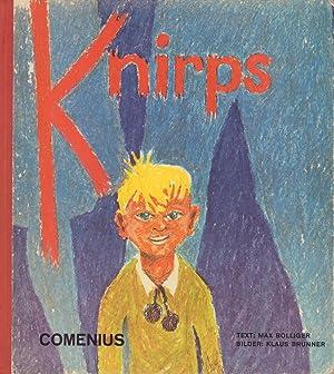 Knirps und die sieben Geschichten seiner Geheimnisse.: Bolliger, Max.