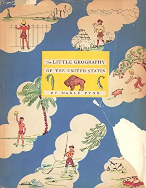 The little geography of United States. Illustrated: Pyne, Mable [Mandeville].