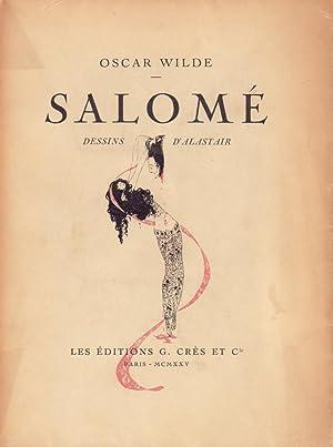 Salomé. Drame en un acte. Dessins de: Wilde, Oscar.