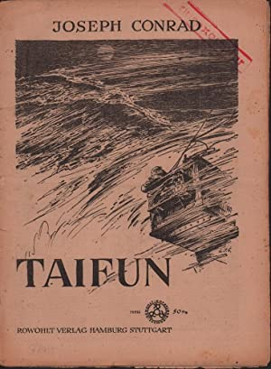 Taifun. (Autorisierte Übersetzung aus dem Englischen von: Conrad, Joseph (d.i.