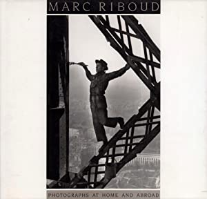 Marc Riboud. Photographs at home and abroad. Introduction by Claude Roy. Translated by I. Mark Pa...
