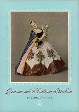 German and Austrian porcelain. (Introduction by Oswald Goetz).