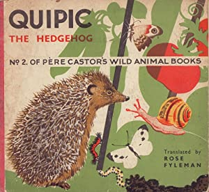 Quipic the hedgehog. Lithographs by Rojan Translated: Lida.
