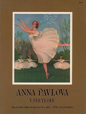 Anna Pavlova. Translated from the Russian by: Svetloff, V. [Valerian].